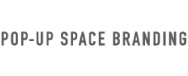 POP-UP SPACE BRANDING